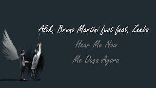 Baixar Alok, Bruno Martini feat. Zeeba - Hear Me Now (Tradução Pt-Br)
