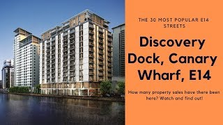 Discovery Dock, Canary Wharf. Is it in the top 30 most popular streets in E14?