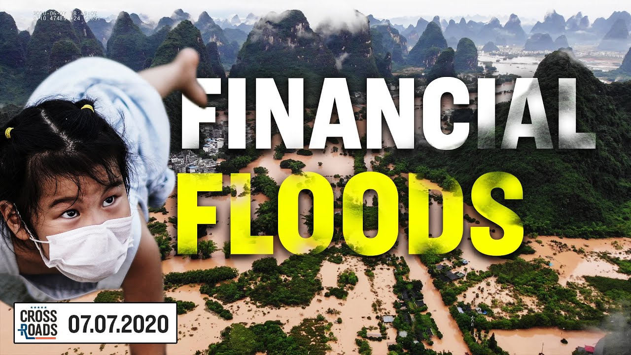 Floods Destroy Ming Dynasty Bridge; CCP Officials Told to Prepare for Global Crisis | Crossroads |