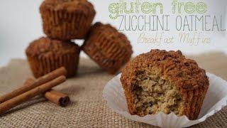 Gluten Free Zucchini Oatmeal Breakfast Muffins