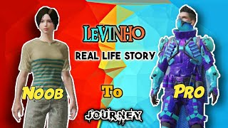 Levinho Noob To Pro Journey | Real Life Story Motivational | PUBG Mobile