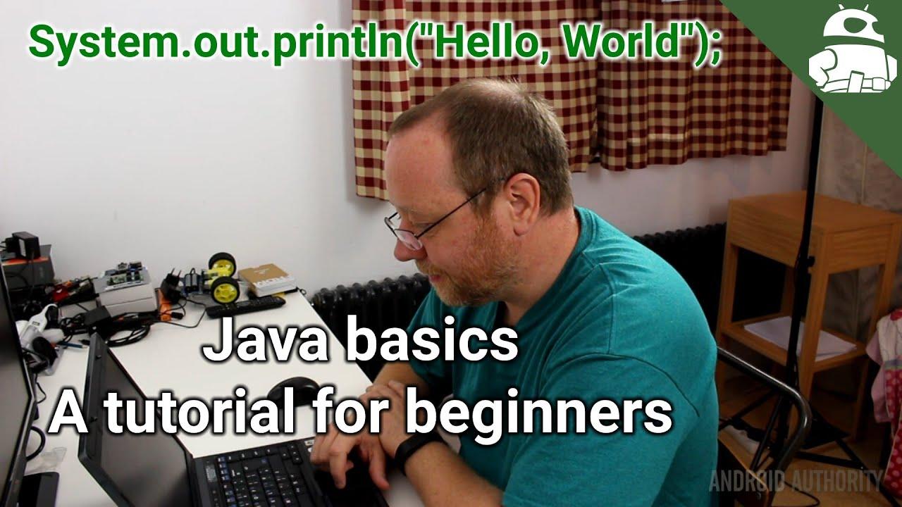 Java basics a tutorial for beginners youtube baditri Gallery