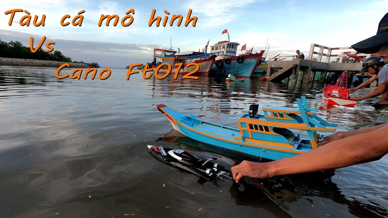 Cano Ft012 45km/h đua với ghe mô hình tự chế Motor 775
