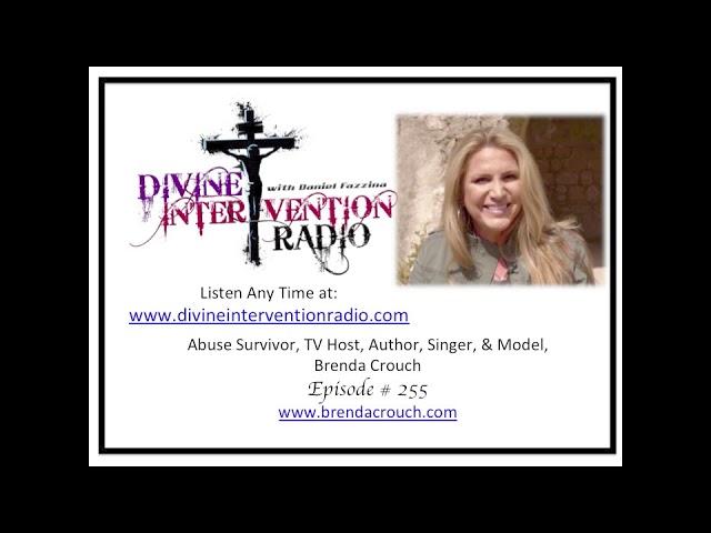 Divine Intervention Radio # 255 Abuse Survivor, TV Host, Brenda Crouch