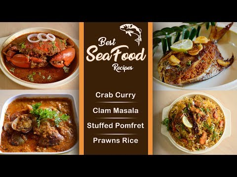 Top Delicious Seafood Recipes | Crab Curry | Clam Masala | Prawns Rice | Stuffed Pomfret | Easy Way