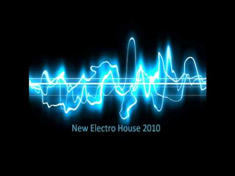 New electro house music 2010 new august september part for Recent house music