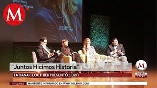 Tatiana Clouthier presenta libro 'Juntos Hicimos Historia' thumbnail