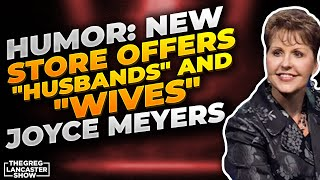 Joyce Meyer Shares about the Husbands and Wives Store II VFntv II
