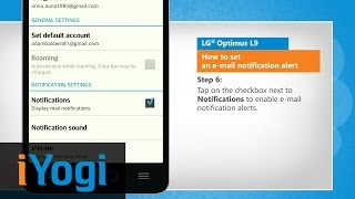 How to set an e-mail notification alert in LG® Optimus L9(Do you want your LG® Optimus L9 smartphone to alert you whenever an e-mail arrives in your mailbox? Follow the steps given in this video to set an e-mail ..., 2015-03-15T03:02:47.000Z)