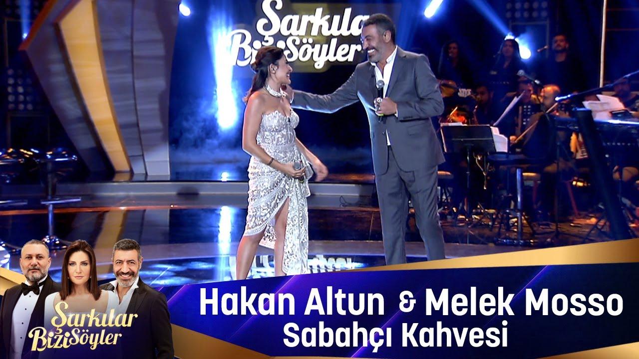 Download Hakan Altun & Melek Mosso  - SABAHÇI KAHVESİ