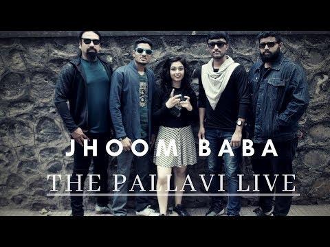 Jhoom Baba (Cover) | The Pallavi Live | Music Series | Season 1