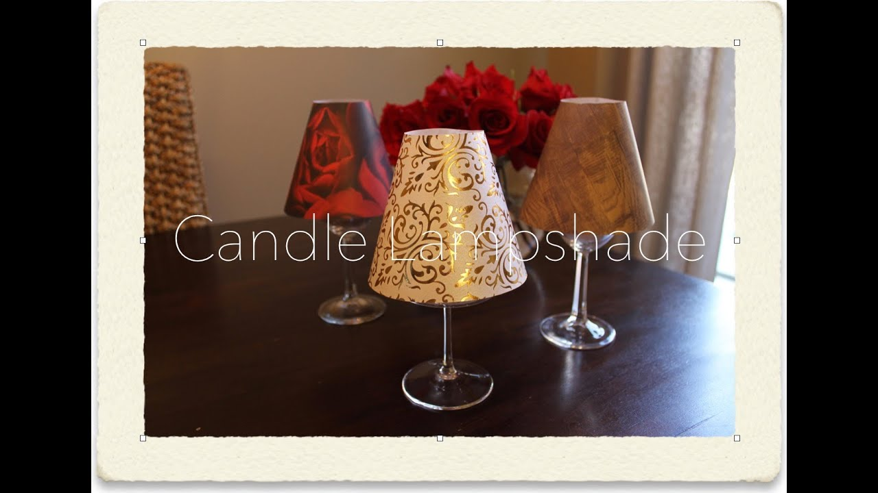 Lovely ♕DIY: Candle Lampshade