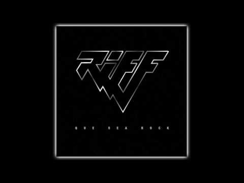 Riff - Que sea rock (AUDIO)
