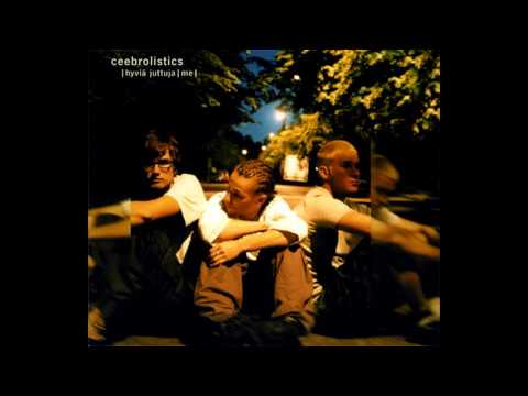 Ceebrolistics - Hyviä Juttuja / Me [Full] [2000]
