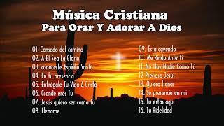 música de adoración cristiana - Para Orar Y Adorar A Dios