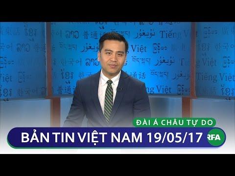 Bản tin Việt Nam 19/05/2017 | RFA Vietnamese News