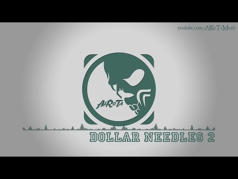 Dollar Needles 2 by Niklas Ahlström - [Electro Music]