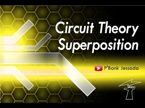 Circuit Theory: Superposition