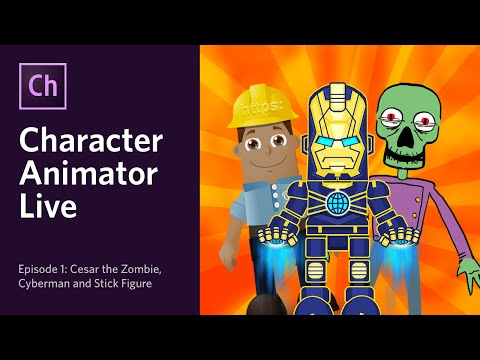 Character Animator Live - Episode 1: Cesar the Zombie, Cyberman & Stick Figure