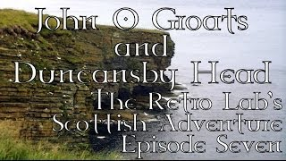 John o' Groats to Contin - The Scottish Adventure - Episode Seven