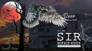 The Chamber Door (Vlog Series) - Ep. 35