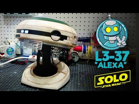 "I made an L3-37 ""Alexa""  -- Solo: A Star Wars Story"