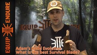 What is the Best Survival Blade? Lessons in Knife Evolution by Equip 2 Endure