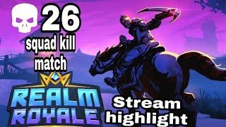 Stream highlight-Realm Royale-26 squad kill game-/W/S44/Aidan/Dan