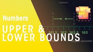Upper & Lower Bounds | Number | Maths | FuseSchool