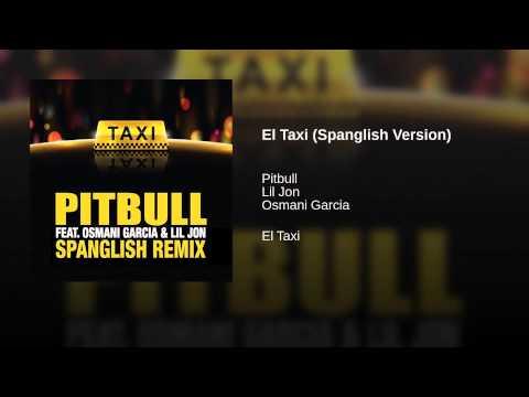 El Taxi (Spanglish Version)