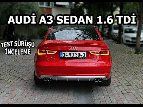 Audi A3 Sedan 1.6 Tdi | Test Sürüşü &  İnceleme