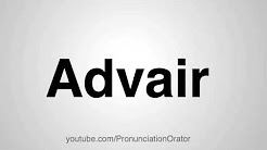 How to Pronounce Advair