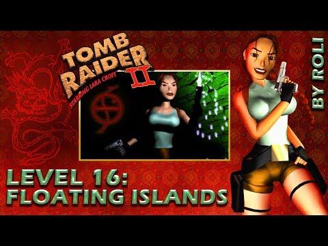 Tomb Raider 2 (1997) - Level 16: Floating Islands Walkthrough