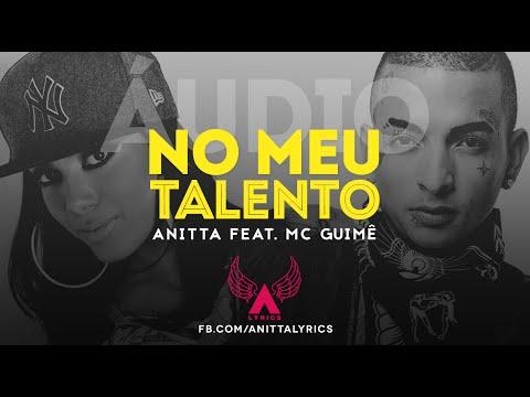 Anitta - No Meu Talento (Remix feat. MC Guimê) (áudio oficial)