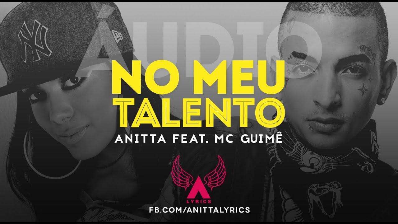 Download Anitta - No Meu Talento (Remix feat. MC Guimê) (áudio oficial)
