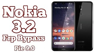 Nokia 3.2 Frp Bypass 9.0 Pie  TA 1156TA 1159 Google Account Lock Remove 100 Success  Without Pc