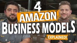 4 Amazon Business Models Explained | 🔥The FBA Machine!