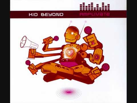 Kid Beyond - I Shall Be Free
