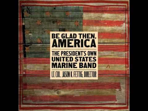 """SCHUMAN New England Triptych: Chester - """"The President's Own"""" U.S. Marine Band"""