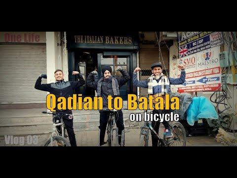 Qadian to Batala on Bicycle | (Vlog #03) | One Life