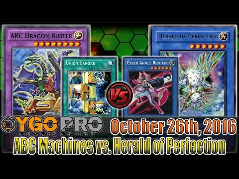 ABC Machines vs. Herald of Perfection - YGOpro Duels + Decklist - 10/26/2016