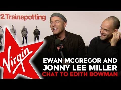 Ewan McGregor & Jonny Lee Miller Talk T2 Trainspotting With Edith Bowman