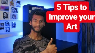5 Tips to Improve your Art skills | How to get better at drawing