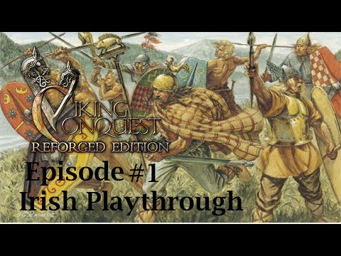 Mount and blade : Viking Conquest - Irish play-through episode: 1