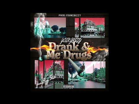 YoungBizzy - Drank & Me Drugs ( Lyrics Video )