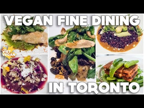 Vegan Fine Dining in Toronto