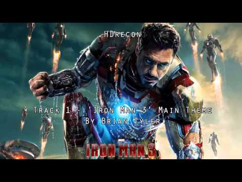 Iron Man 3   Official Score 1 'Iron Man 3' Brian Tyler Soundtrack Main Theme OST 1080p HD