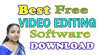 How to Video Editing Software Free Download in Tamil Latest 2017