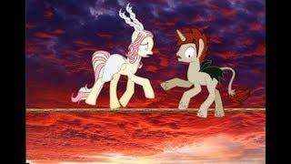(Пони клип ) ♥❀Вместе мы шли по канату... ❀ ♥( пони креатор)