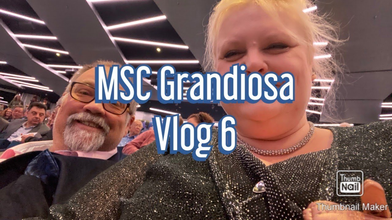 MSC Grandiosa | Inaugural cruise | November 2019 | Vlog 6 ...